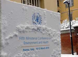 Парма, Италия, правительственная министерская конференция по окружающей среде и охране здоровья, 10-12 марта 2010 г.